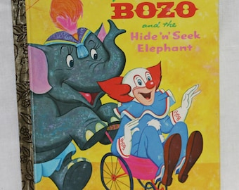 Larry Harmon's TV Bozo  the Clown and the Hide and Seek Elephant Little Golden Book 1975