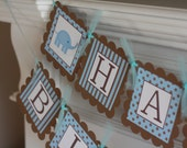 "Blue Brown Elephant ""Happy Birthday"" Banner - Ask About our Party Pack Special - Matching Toppers, Door Sign, 1st Year Banner"