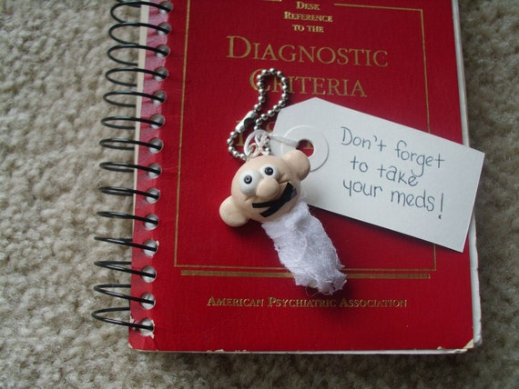 Don T Forget To Take Your Medicine Quotes: Don't Forget To Take Your Meds Mental Patient Keychain