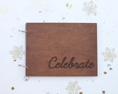 Celebrate wood journal/ mini album/ guest book