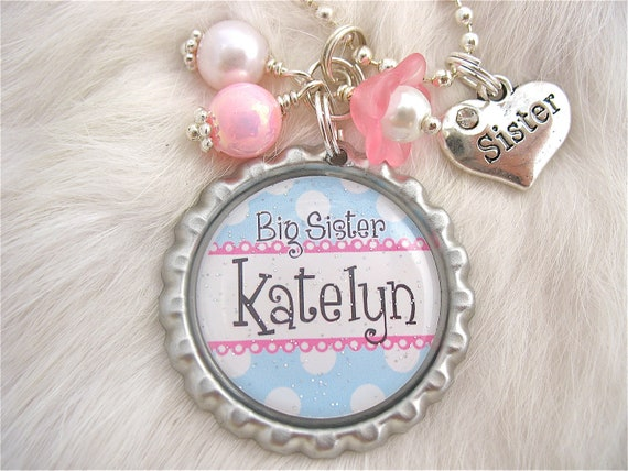 BIG SISTER Necklace Personalized Name Bottle cap, New Baby, New mother Jewelry, gift present  by My Blue Snowflake on Etsy