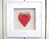 Red heart picture, Valentine's Gift for her, Love words, shabby chic framed ceramic, vintage linen,