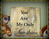 "Rustic ""You are my only Sunshine"" hand painted, reclaimed barn wood sign. Yellow, black,  nursery decor, children. Photo prop"