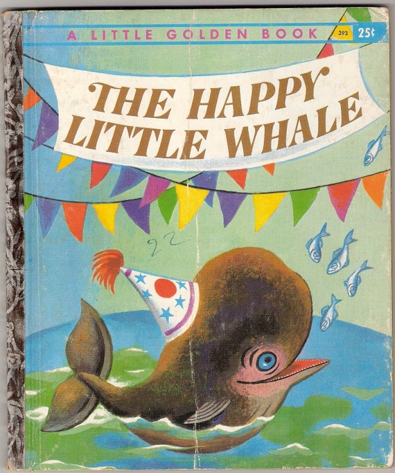 The Happy Little Whale Vintage Little Golden Book  Illustrated by Tibor Gergely 1960