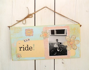 "Vintage Home Decor Inspirational Quote Sign  ""Enjoy the Ride"""