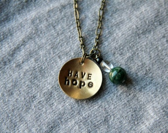 Handstamped metal necklace 'HAVE hope""