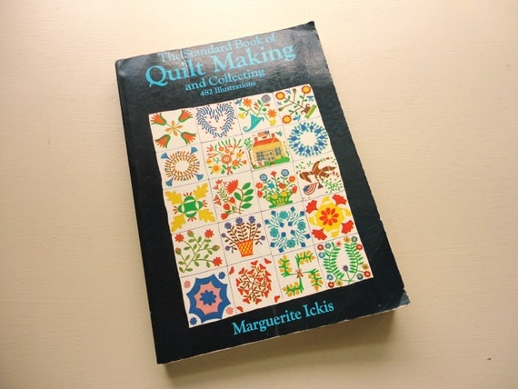 the standard book of quilt making and collecting vintage book