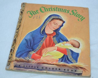 Vintage Children's Book - The Christmas Story - Little Golden Book - 1952