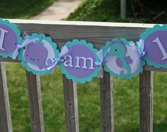 Under the Sea Highchair Banner, Sea I am 1 Banner, First Birthday Banner, ONE banner, Girl Under the Sea Birthday, Lavender and Aqua Banner