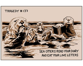 Tragedy 137: Otters Love Letters Print