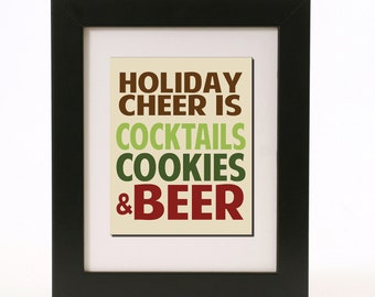 holiday cheer is cocktails cookies and beer wall art 8x10 custom color print