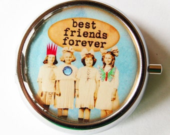 Best Friends, Funny Pill Box, Pill Case, Pill Container, Gift for her, Mint case, Humor, Gift for friend (1421)