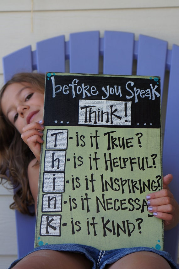 before you speak...think classroom wood sign