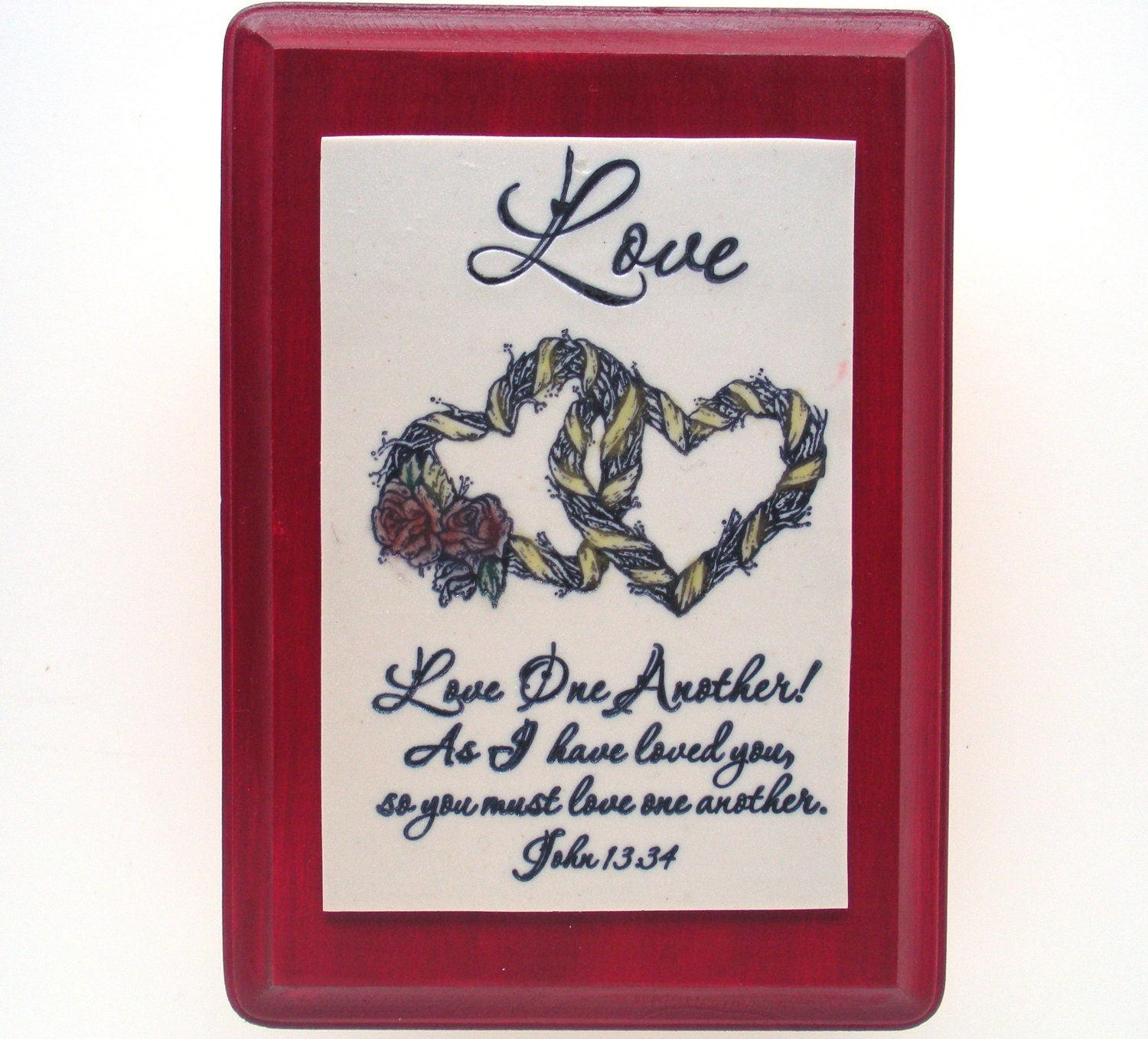 Love One Another: Love Verse Wall Plaque. Love One Another As I Have Loved You