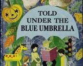 Told Under the Blue Umbrella vintage kids book treasury collection of 38 childrens stories by famous authors, great illustrations