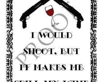 Humorous Shotgun Hunting Widow Wine Label or Digital File Custom & Personalized Available