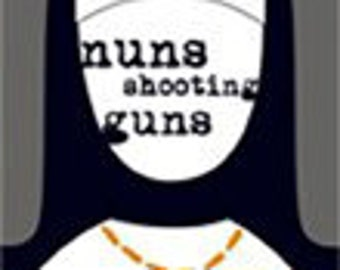 Book of Poetry, Satire and Humor - Nuns Shooting Guns