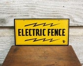 Vintage Industrial Electric Fence Sign - Mint Condition