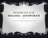 This item is reserved for Melissa