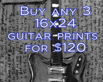 Guitar Poster. Guitar Prints. Buy any 3 16x24 guitar prints for 120. Special order.