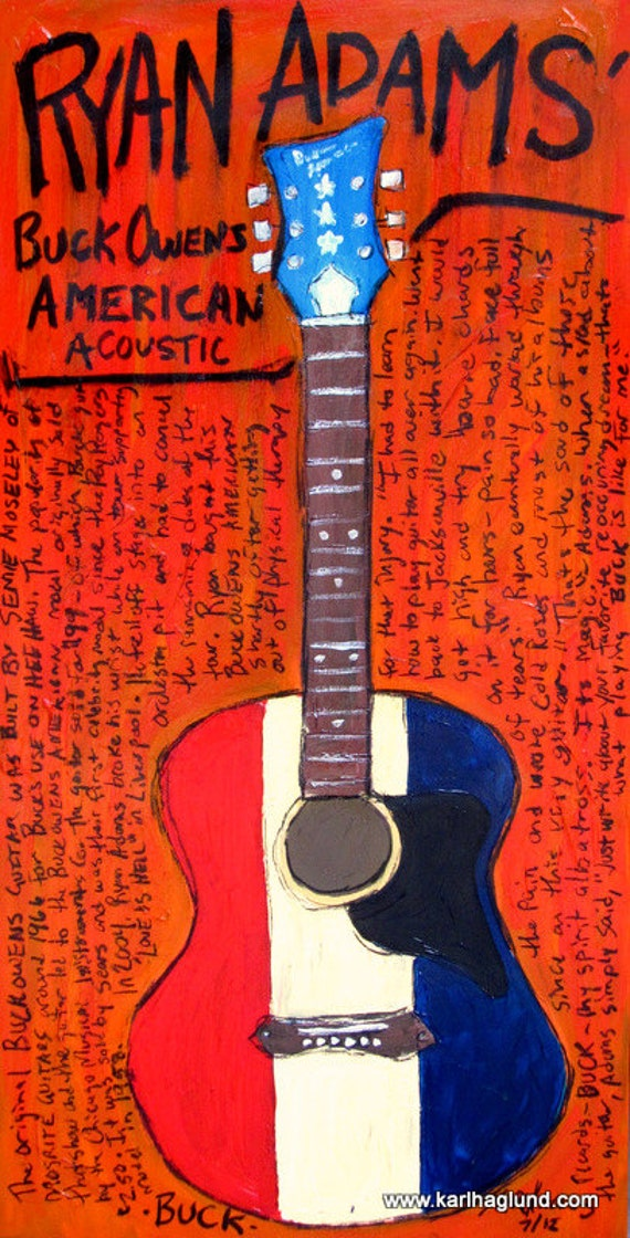 Alt Country Acoustic Guitar Art. Ryan Adams Buck Owens American acoustic guitar art print. 11x17.