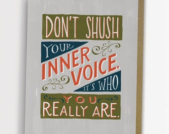 Dont Shush Your Inner Voice Encouragement Card by Emily McDowell 154-C