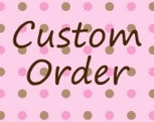 Custom order for D b (DBartolovich)