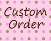 Custom order for leannlindsey1