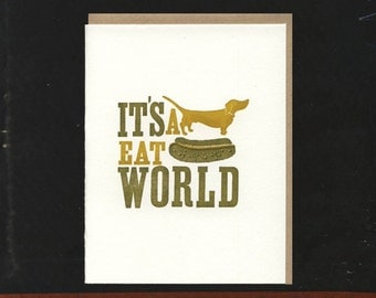It's a Dog Eat Dog World Letterpress Card