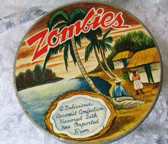 Vintage ZOMBIES tin. It used to hold coconut confections flavored with rum.