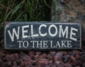 Welcome to the Lake - Reclaimed, painted and distressed wood sign - Rustic, Western, Home Decor, Wall Art, Brown, Turquoise