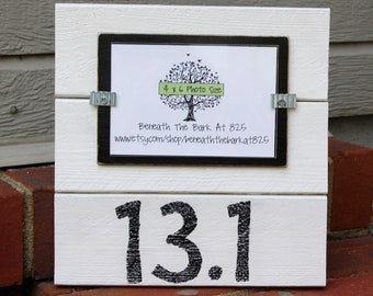 13.1 Half Marathon - Wood Picture Frame - Holds a 4x6 Photo - White & Black