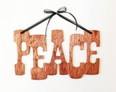 PEACE Sign, Hanging Routed Wood Sign