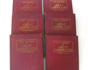 True Stories of Great Americans Book set of Six Antique Titles 1898-1900