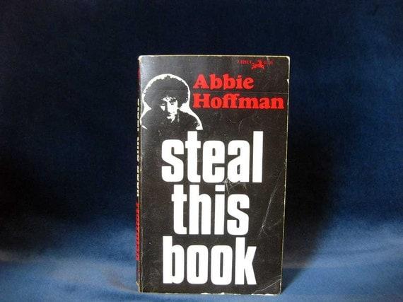 Abbie Hoffman, Steal This Book, 1960s Radicalist