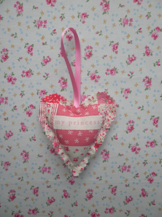 MY PRINCESS  - Handmade Pink Patchwork Fabric Heart