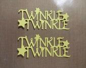 Custom Order Twinkle Twinkle