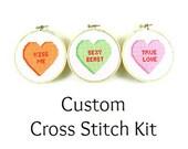 Custom Conversation Heart Cross Stitch KIT