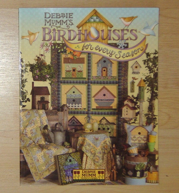 Quilt book debbie mumm 39 s birdhouses for every - Idee deco huisbar ...