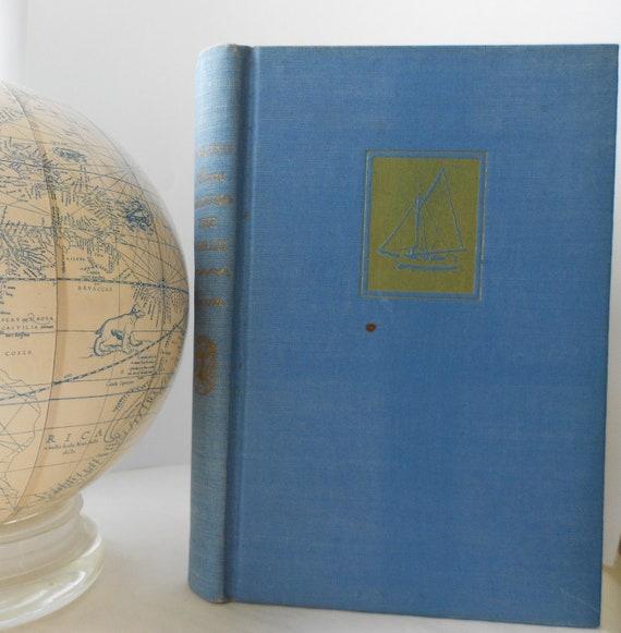 Sailing Alone Around The World - Slocum - Vintage Adventure, Biography, Exploration