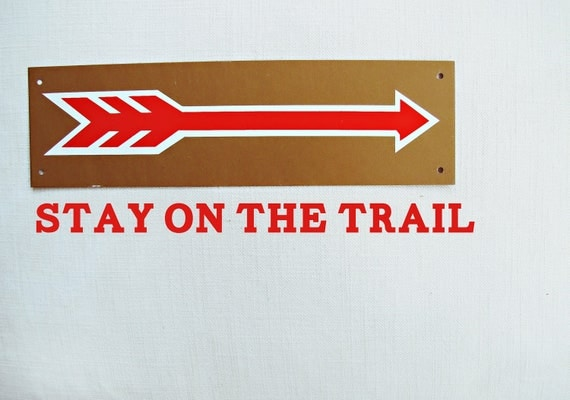 stay on the trail - vintage metal camping arrow - copper and red color, signage, retro, moonrise kingdom, lakehouse, cottage, industrial