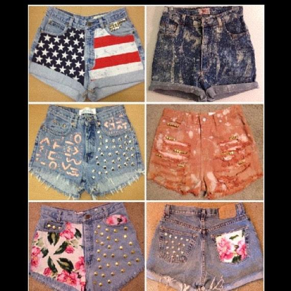 Custom High Waisted Waist Shorts Vintage Denim Ombre Tye Dye Stud Studded Ripped Bleached American Flag Floral Fringe Levi