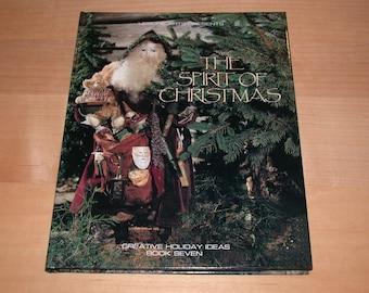 ON SALE   The Spirit of Christmas Creative Holiday Ideas