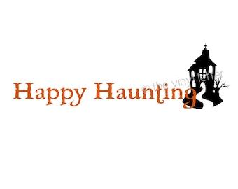 Happy Haunting - Halloween Vinyl Wall Decal