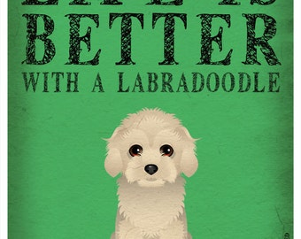 Life is Better with a Labradoodle Art Print 11x14 - Custom Dog Print