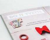 Faire vous même bijoux, vêtements et déco - 16 projets super simples - Livre - Français