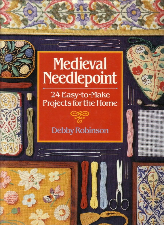 Medieval Needlepoint Book, 24 Projects, by Debby Robinson