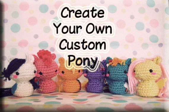 Crochet Custom My Little Pony Amigurumi Doll Plush Pony
