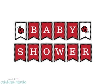 INSTANT DOWNLOAD, ladybug baby shower, banner, printable