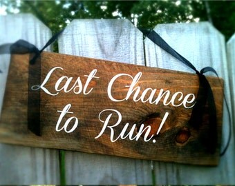 Ring Bearer Sign, Ceremony Sign - Last Chance to Run WS-8